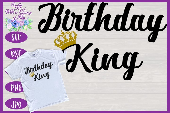 Birthday King SVG - Family Birthday Shirt Design