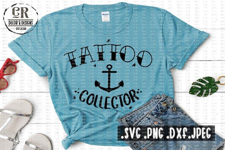 Tattoo Collector - Tattoo Shirt Svg