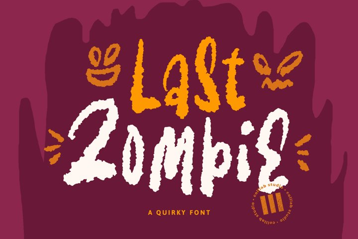 Last Zombie - A Quirky Font