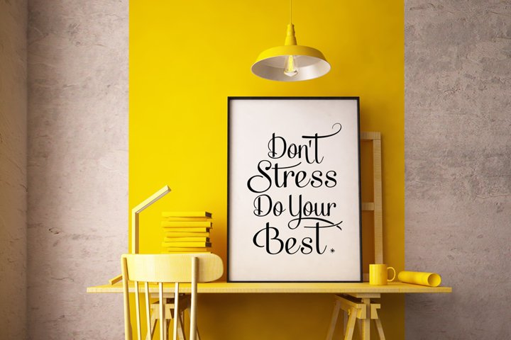 Dont Stress Do Your Best Poster Inspirational Quote to Print in Black + SVG files