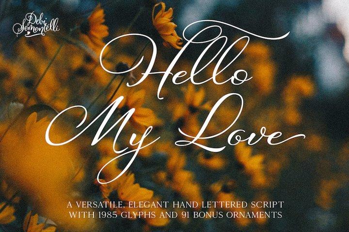Hello My Love Calligraphy Script Font