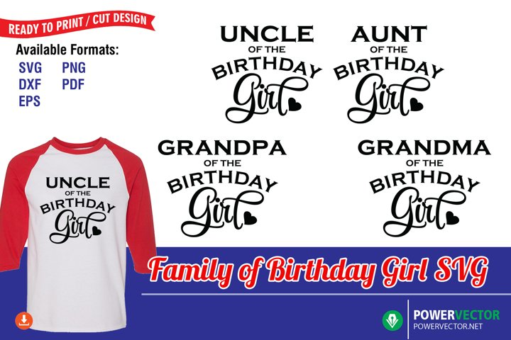 Family of Birthday Girl T Shirt Design Cutting Template SVG