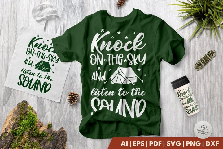 Camping SVG   Knock on The Sky and Listen to The Sound SVG