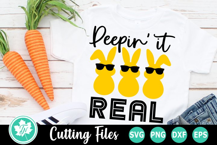 Peepin it Real - An Easter SVG Cut File