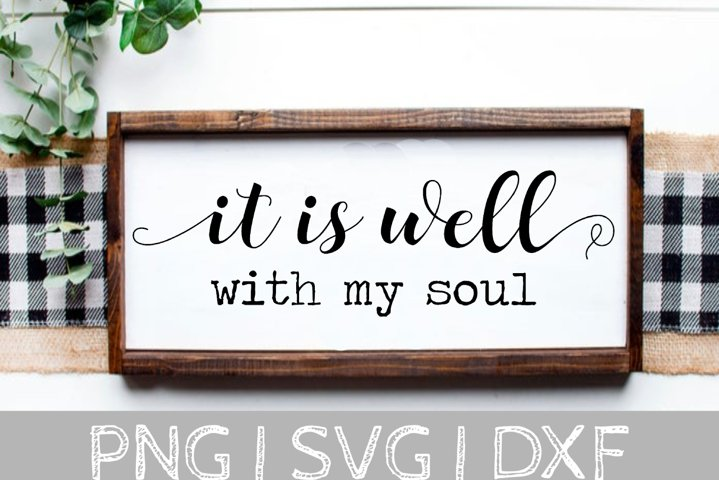 It Is Well With My Soul Svg Cut File 368361 Svgs Design Bundles