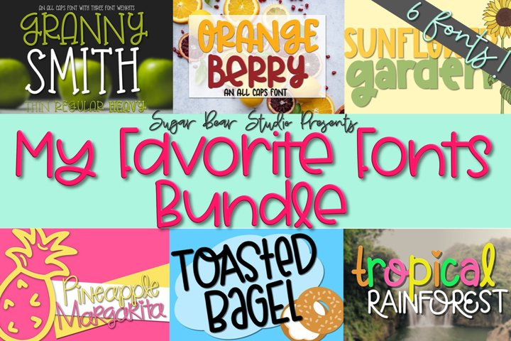 My Favorites Font Bundle - A Bundle of 6 Fonts!