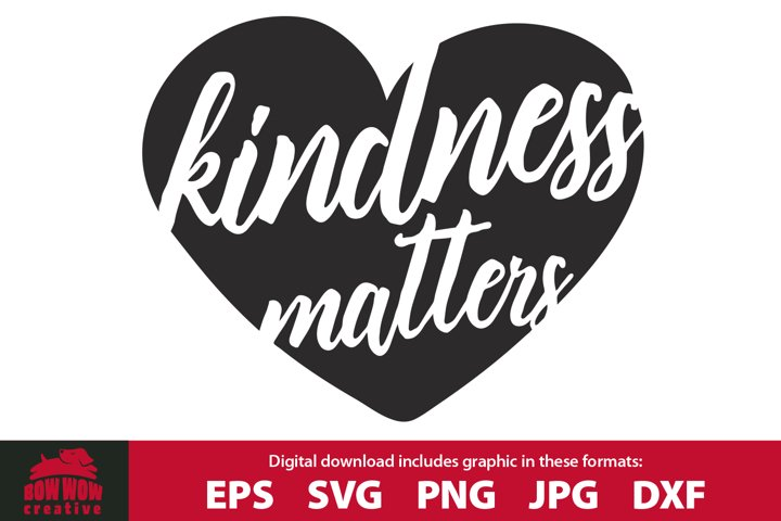 Kindness Matters in Heart Clipart & Cutting File