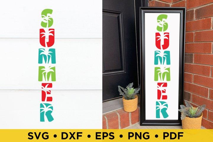 Summer, Summer Vertical Porch Sign SVG, DXF, PNG Cut Files