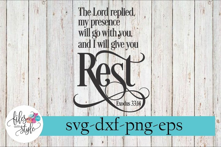 I Will Give You Rest Exodus 33 Christian SVG Cutting Files
