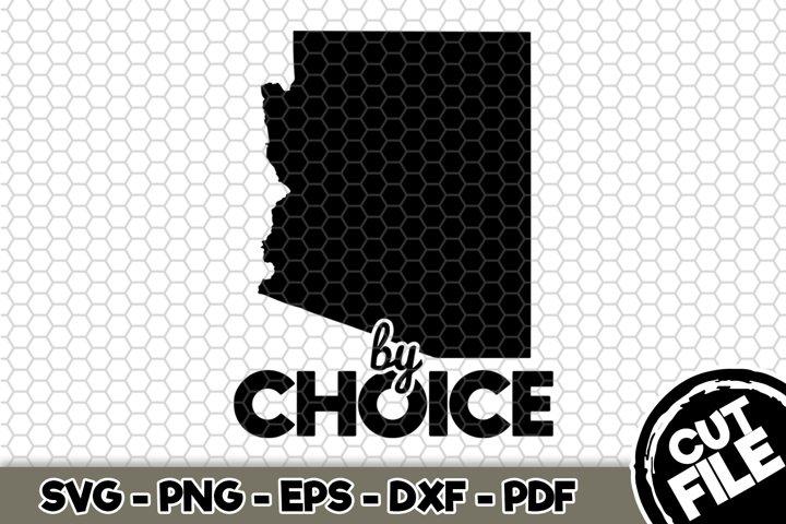 Arizona By Choice - Arizona State - SVG Cut File n343