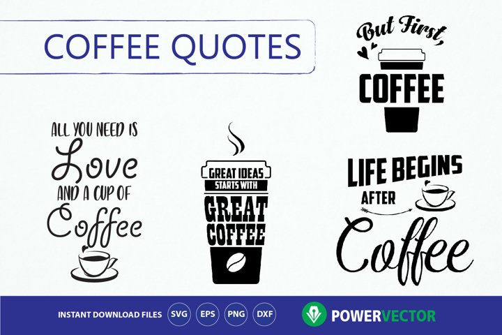 Coffee quotes - Svg cutting files collection for crafters