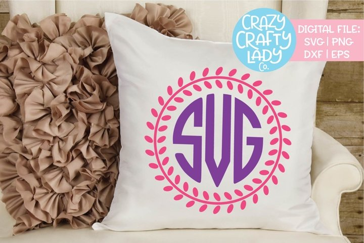 Laurel Wreath Monogram Frame SVG DXF EPS PNG Cut File