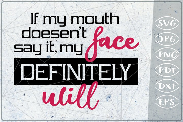 Funny Quote SVG Cutting File - Sarcastic Quote SVG File