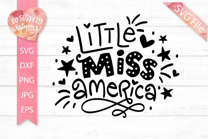 Little Miss America SVG, 4th of July SVG File for Girls, USA