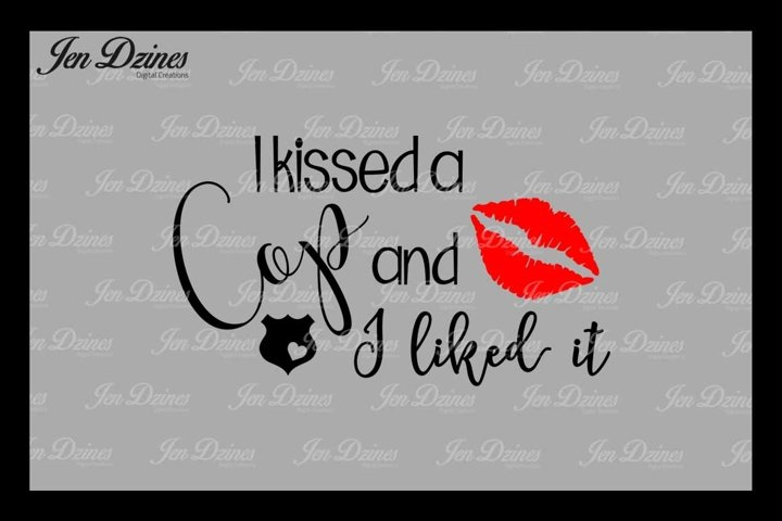 I Kissed A Cop SVG DXF EPS PNG