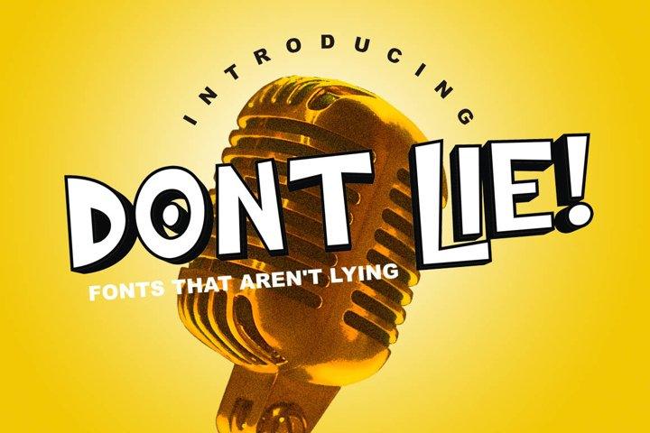 DONT LIE! - Fonts That Arent Lying