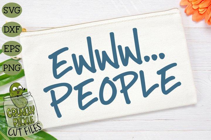 Ewww People SVG Cut File