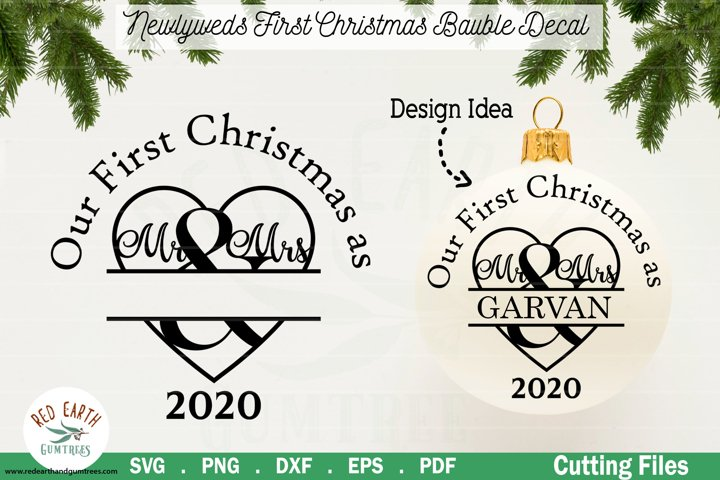 Wedding 1st Christmas Mr and Mrs bauble decal Monogram SVG