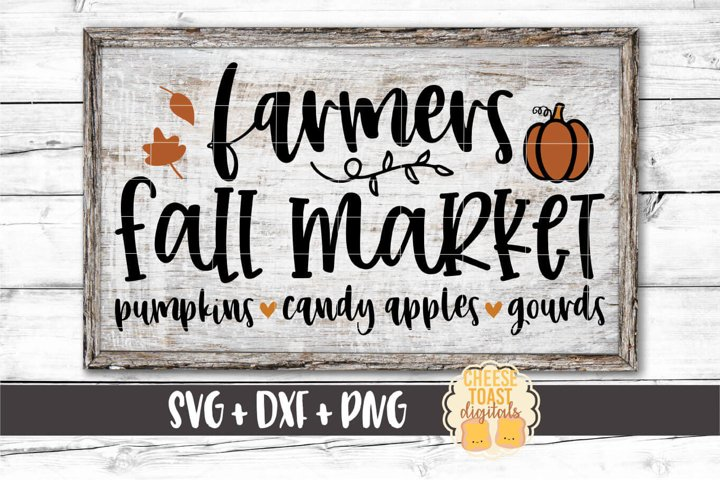 Farmers Fall Market - Fall Sign SVG PNG DXF Cut Files