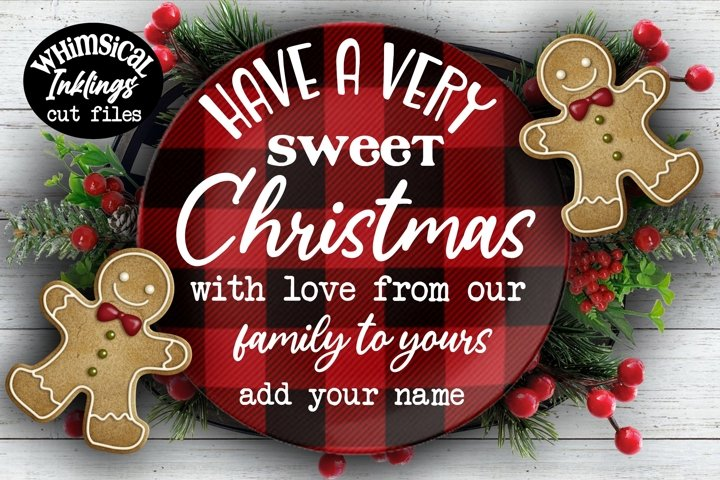 Have A Very Sweet Christmas SVG