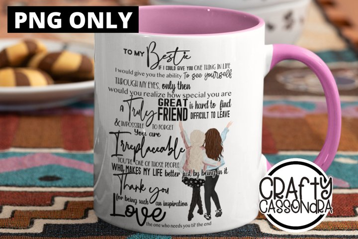 For my Bestie - best friends quote - bff quote - besties png