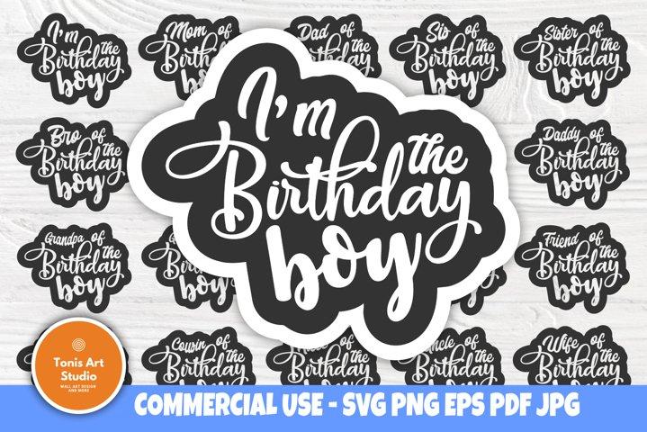 Birthday Boy SVG, Birthday Squad Svg, Family Shirt Quotes