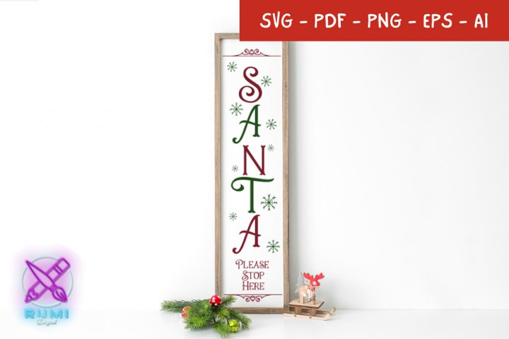 Santa Please Stop Here, Christmas Front Porch Sign SVG