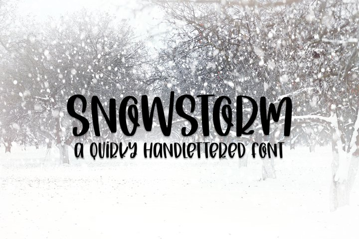 Snowstorm - A Quirky Hand-Lettered Font