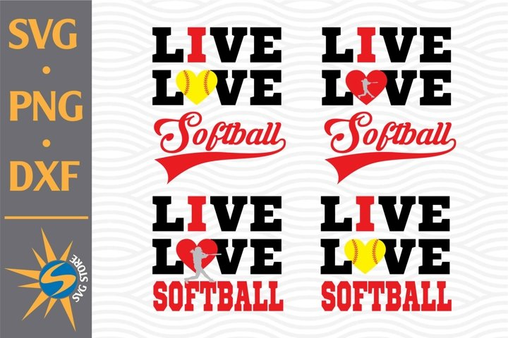Live Love Softball SVG, PNG, DXF Digital Files Include