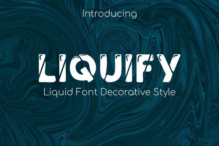 Liquify Font Liquid example