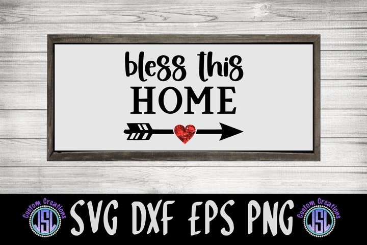 Bless this Home | Farmhouse | SVG DXF EPS PNG Download