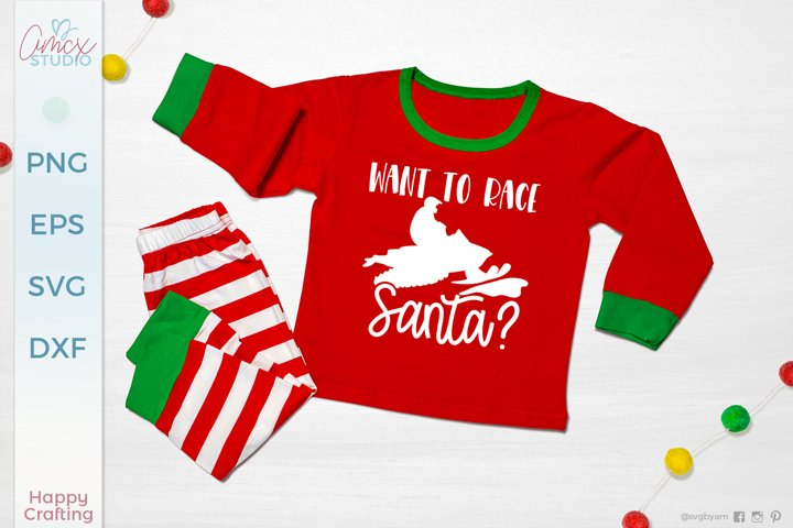 Want To Race Santa - Funny Christmas Quotes