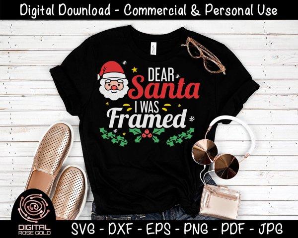 Dear Santa I Was Framed - Funny Holiday SVG, Christmas SVG example 1