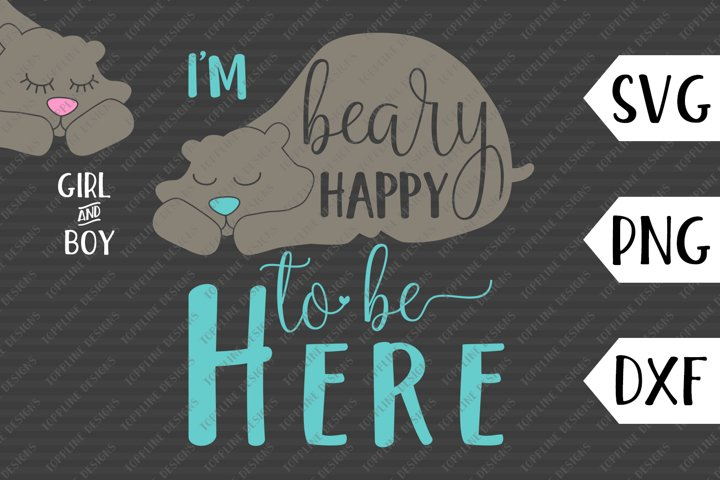 Beary Happy - SVG / PNG / DXF - Newborn, baby, wildlife