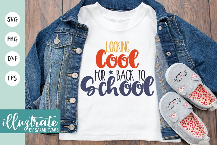 Looking too cool for school SVG Cut File / DXF / PNG