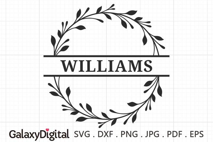 Wedding Split Monogram SVG, Family Name Wreath Frame - 09236