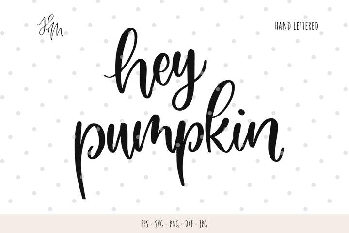 Hey pumpkin cut file SVG DXF EPS PNG JP