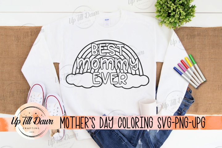 Mothers Day Coloring SVG, Rainbow Coloring SVG, Best Mommy