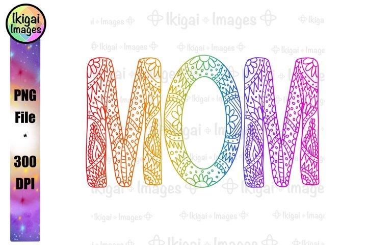 Zentangle Rainbow Mom PNG Sublimation Mandala Word Art