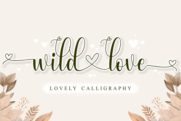 Wild Love - Lovely Calligraphy