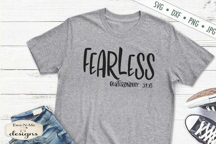 Fearless | Deuteronomy 31-6 | Faith Christian Bible SVG
