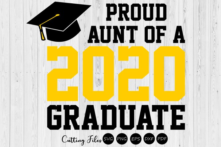Aunt of the graduate 2020  SVG Cutting files  