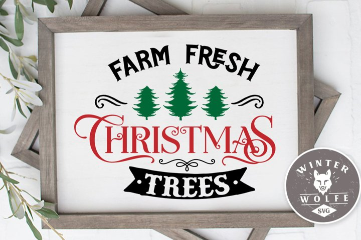 Farm fresh Christmas trees SVG EPS DXF PNG