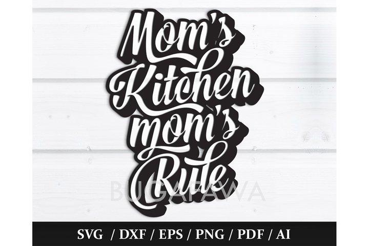SVG - Moms Kitchen Moms Rule Funky Cut File - SVG / DXF