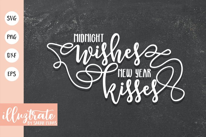 Midnight Wishes New Year Kisses SVG Cut File | Christmas SVG