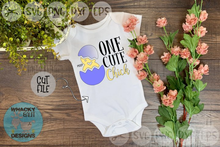 One Cute Chick, Egg, Chick, Easter, Cut File, SVG