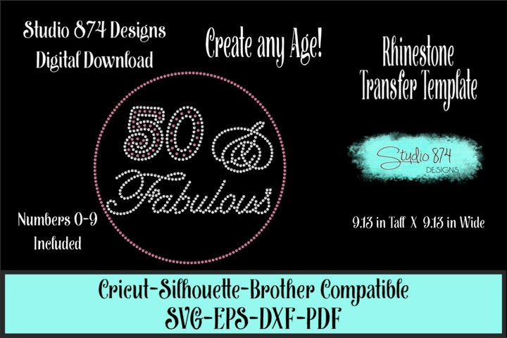 40, 50 and Fabulous - Custom Age Rhinestone SVG Template