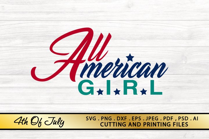 All American Girl SVG 4th of July SVG Patriotic SVG USA SVG