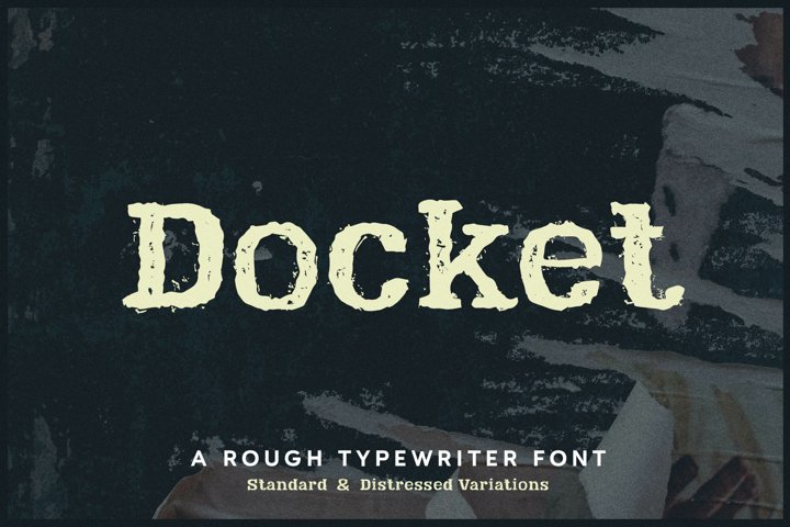 Docket - Rough Typewriter Font