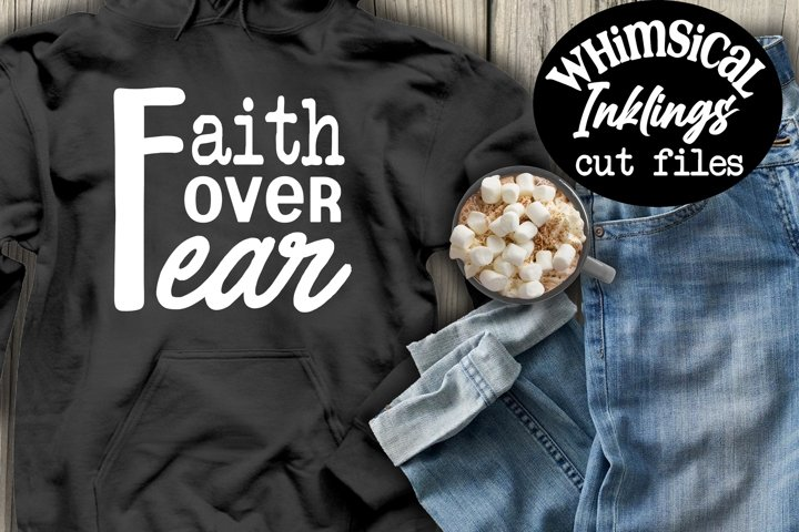Faith Over Fear SVG